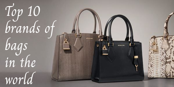 Top 7 brands of bags in the world