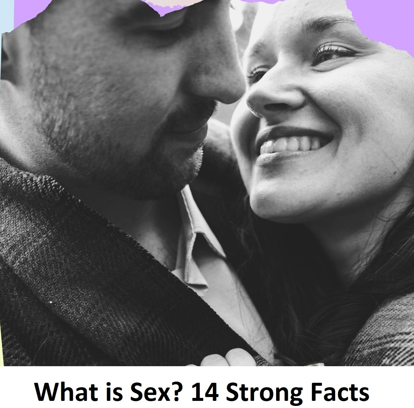 What is Sex? 14 Strong Facts
